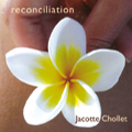 CD reconciliation Jacotte Chollet