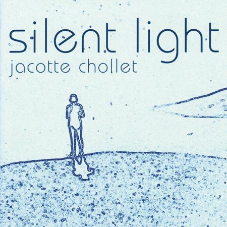 CD Silent Light - Jacotte Chollet