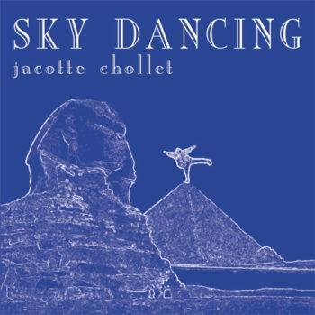 Healing deep meditation music Sky Dancing album from Jacotte Chollet