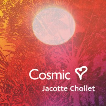 CD Cosmic heart - Jacotte Chollet