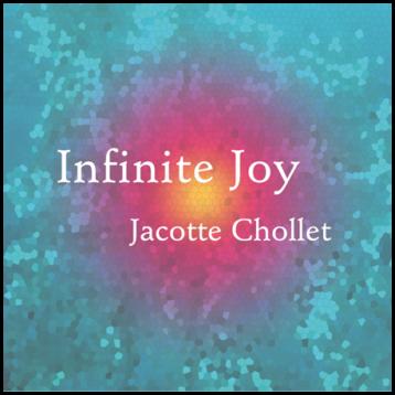 CD Infinite Joy Jacotte Chollet