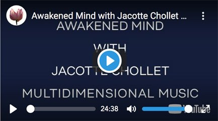 awakened mind with jacotte chollet music